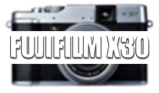 fUJIFILM-x30-IMAGE