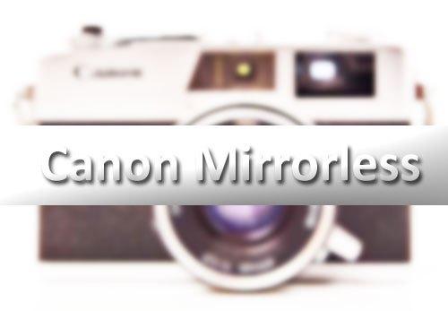 Canon FUllframe Mirrorless camera