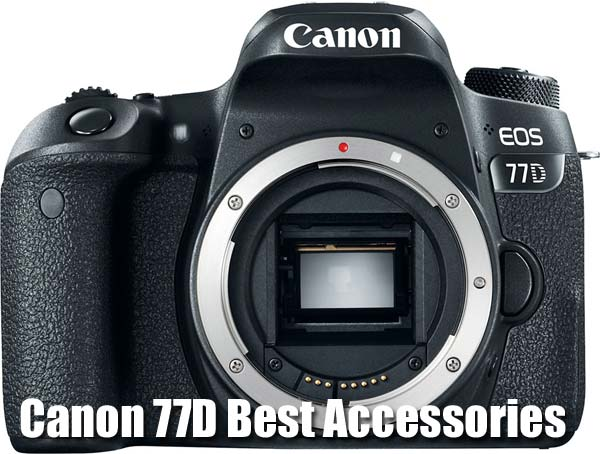 Canon-77D-Best-Accessories-