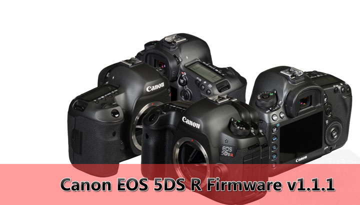 Canon 5DSR firmware update