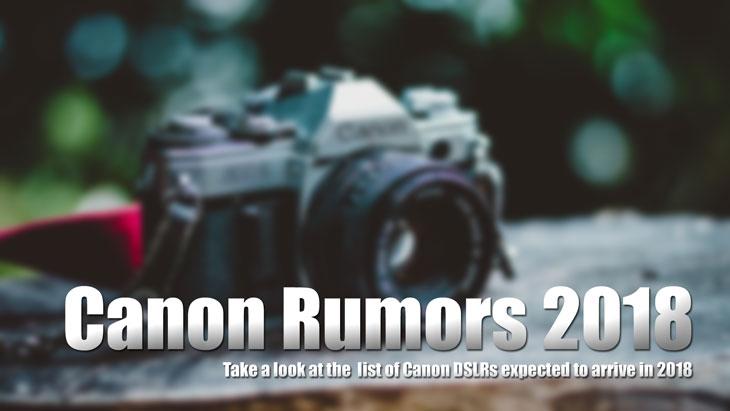 Canon Rumor 2018